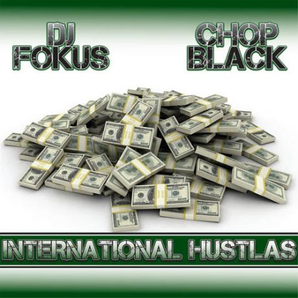 http://www.magicianrecords.com.au/wp-content/uploads/2015/01/dj-fokus-chop-black-international-hustlas-cover.jpg
